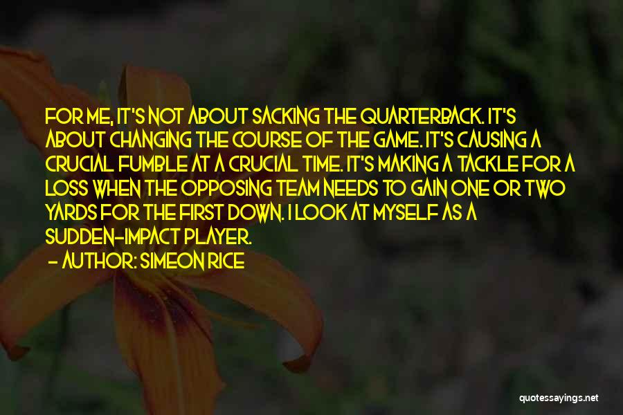 Sacking Quotes By Simeon Rice