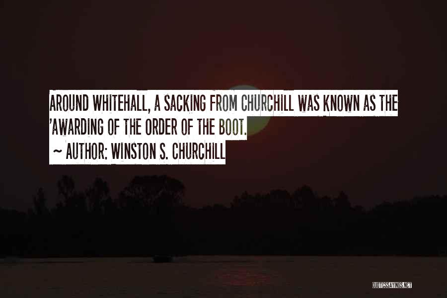 Sacking Quotes By Winston S. Churchill