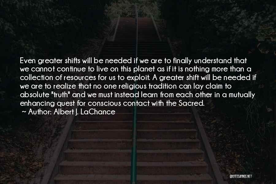 Sacred Quotes By Albert J. LaChance