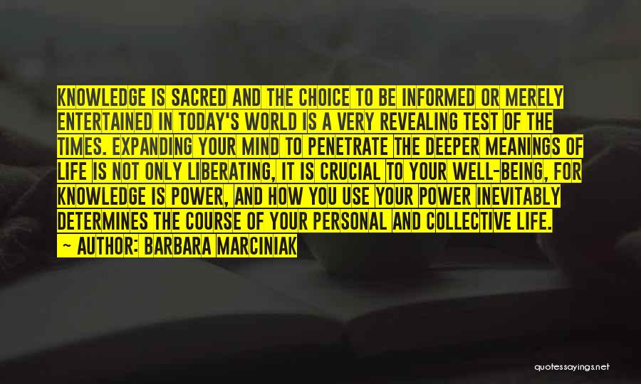 Sacred Quotes By Barbara Marciniak