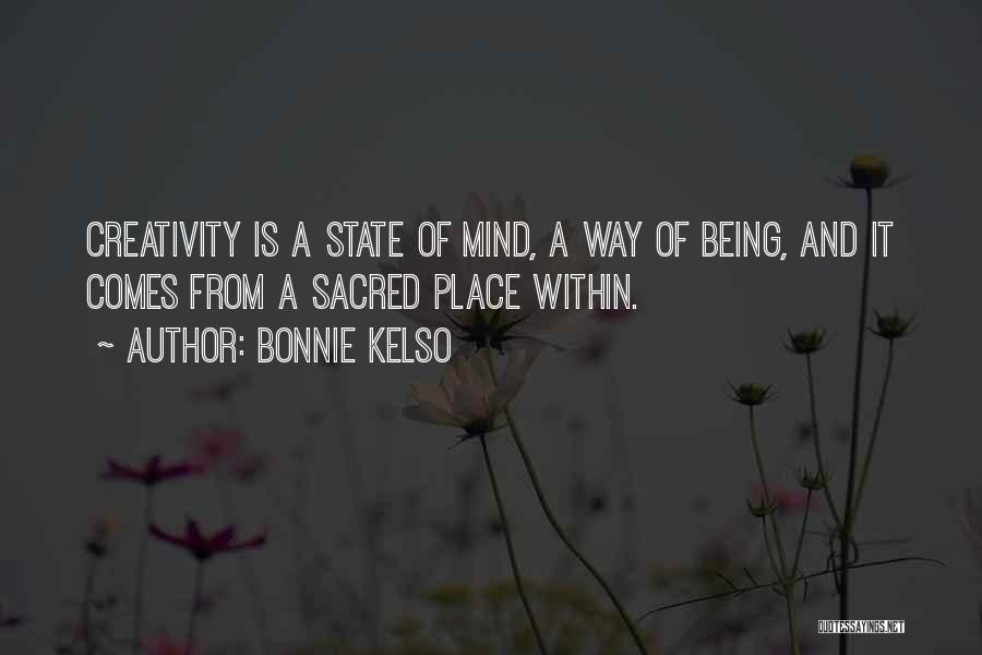 Sacred Quotes By Bonnie Kelso