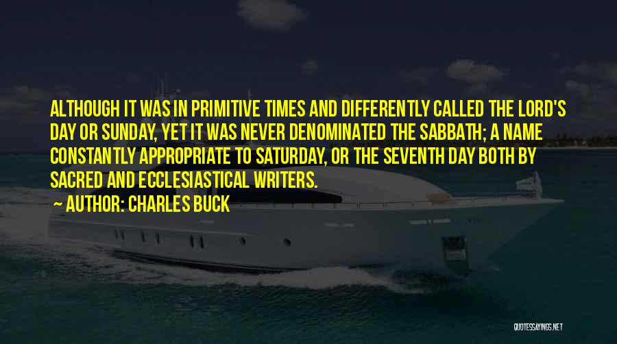 Sacred Quotes By Charles Buck