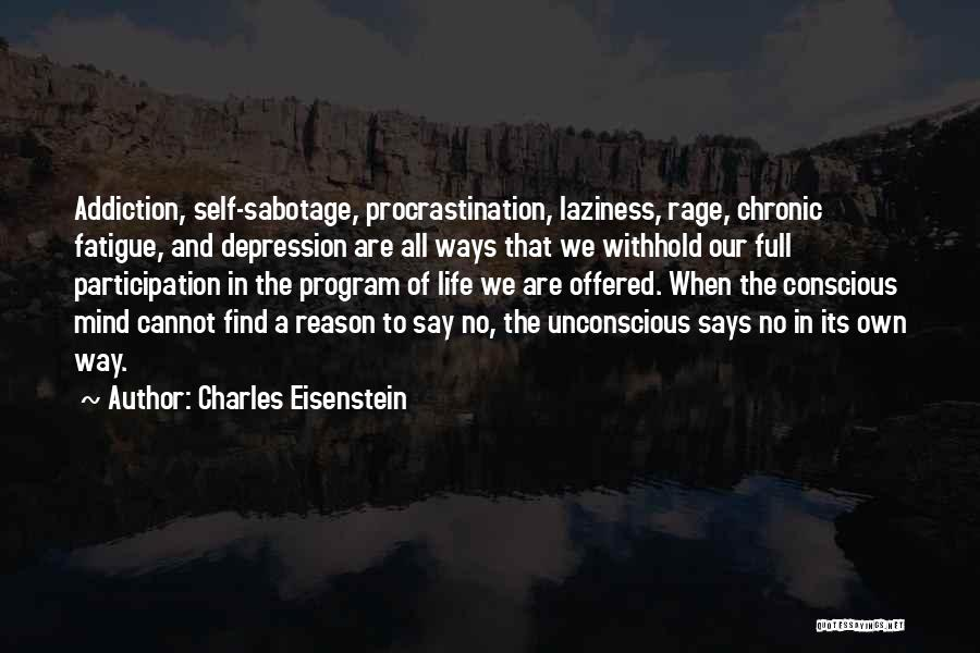 Sacred Quotes By Charles Eisenstein