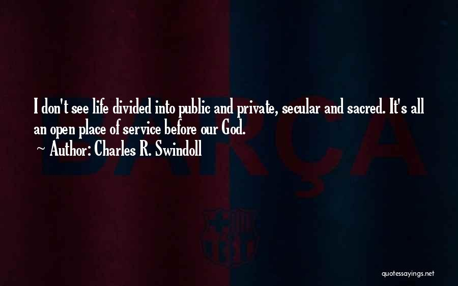 Sacred Quotes By Charles R. Swindoll