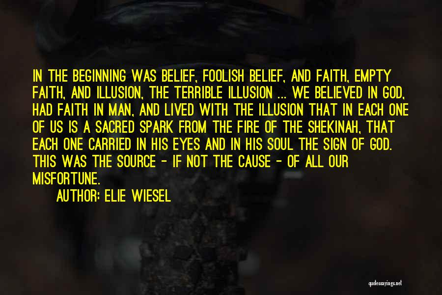 Sacred Quotes By Elie Wiesel
