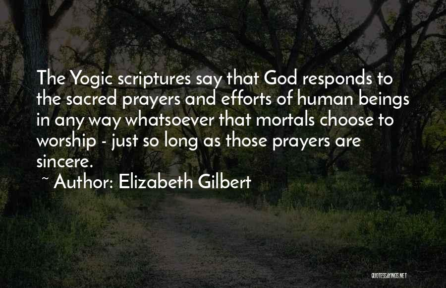 Sacred Quotes By Elizabeth Gilbert