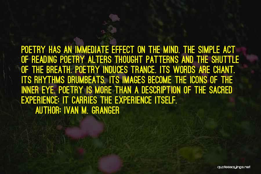 Sacred Quotes By Ivan M. Granger