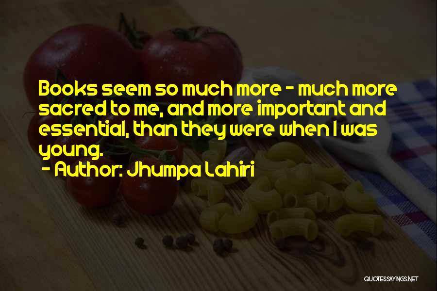 Sacred Quotes By Jhumpa Lahiri