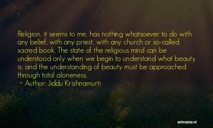 Sacred Quotes By Jiddu Krishnamurti