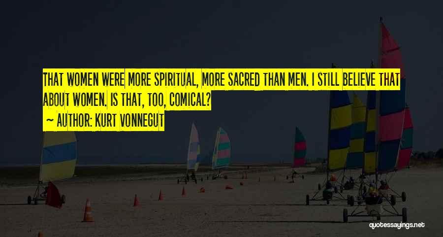 Sacred Quotes By Kurt Vonnegut