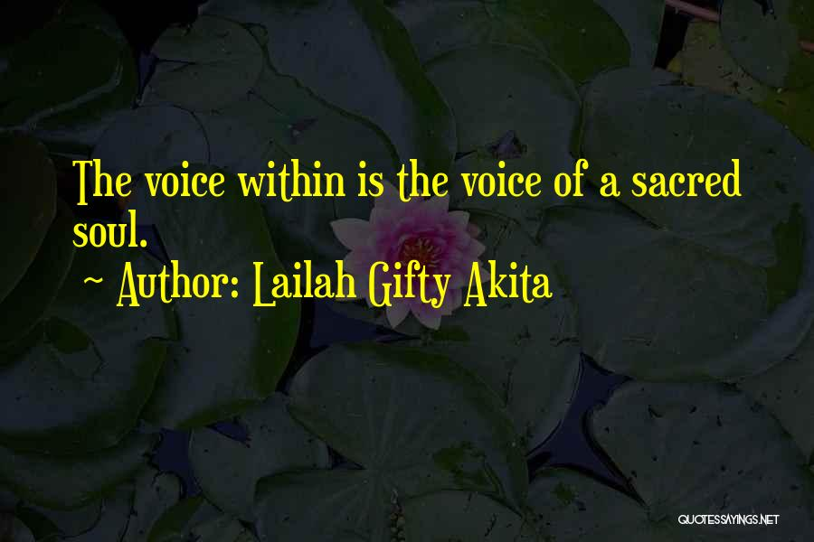Sacred Quotes By Lailah Gifty Akita