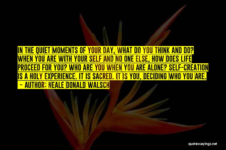 Sacred Quotes By Neale Donald Walsch