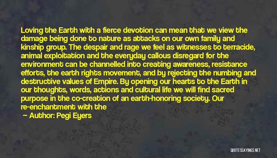 Sacred Quotes By Pegi Eyers