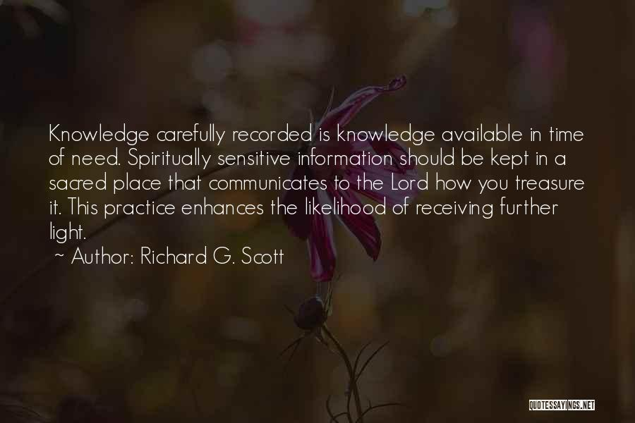 Sacred Quotes By Richard G. Scott