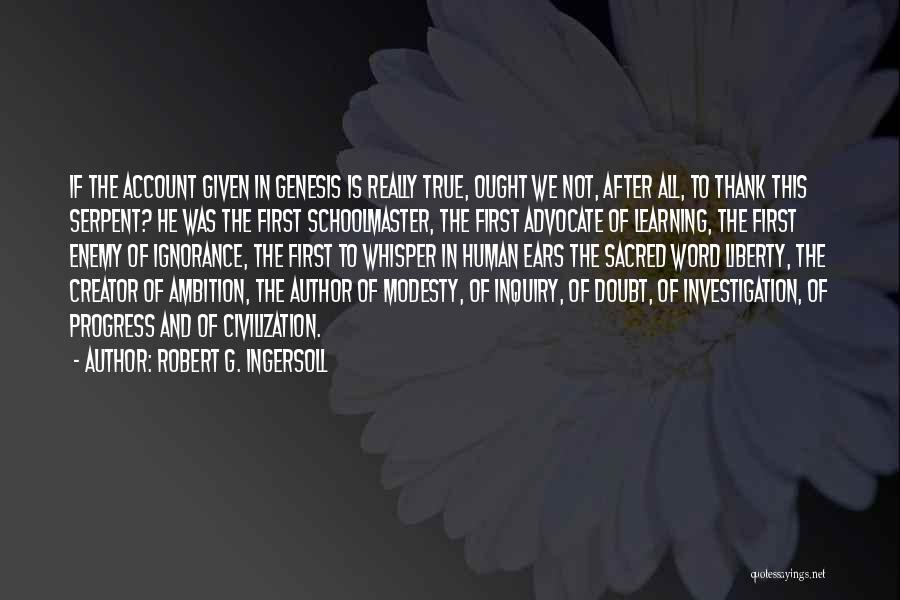 Sacred Quotes By Robert G. Ingersoll