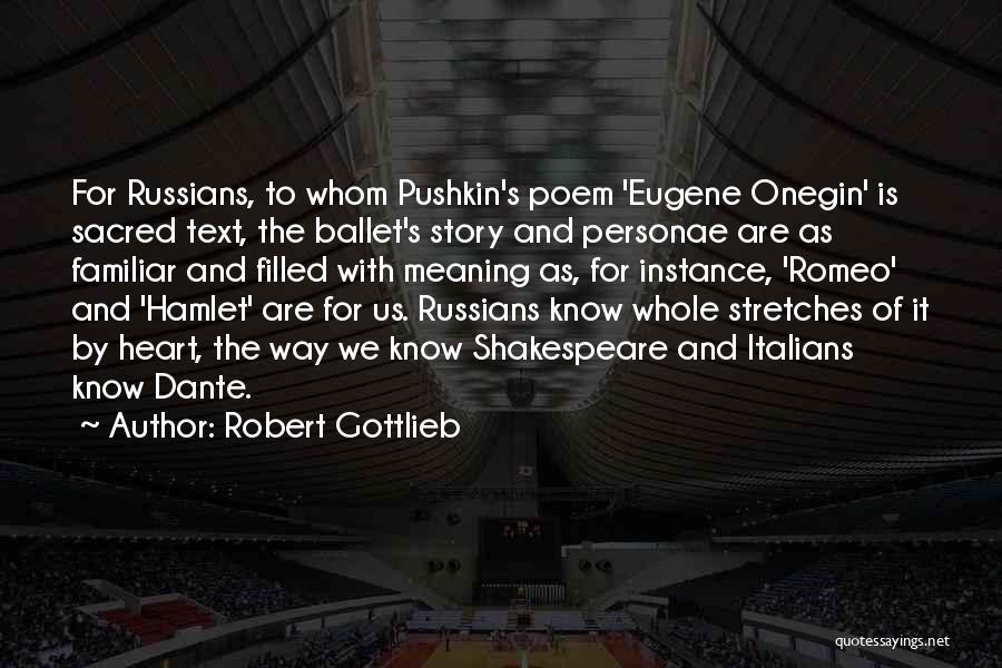 Sacred Quotes By Robert Gottlieb