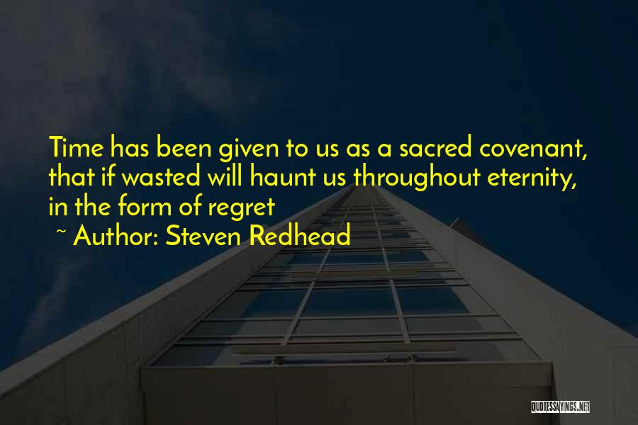 Sacred Quotes By Steven Redhead