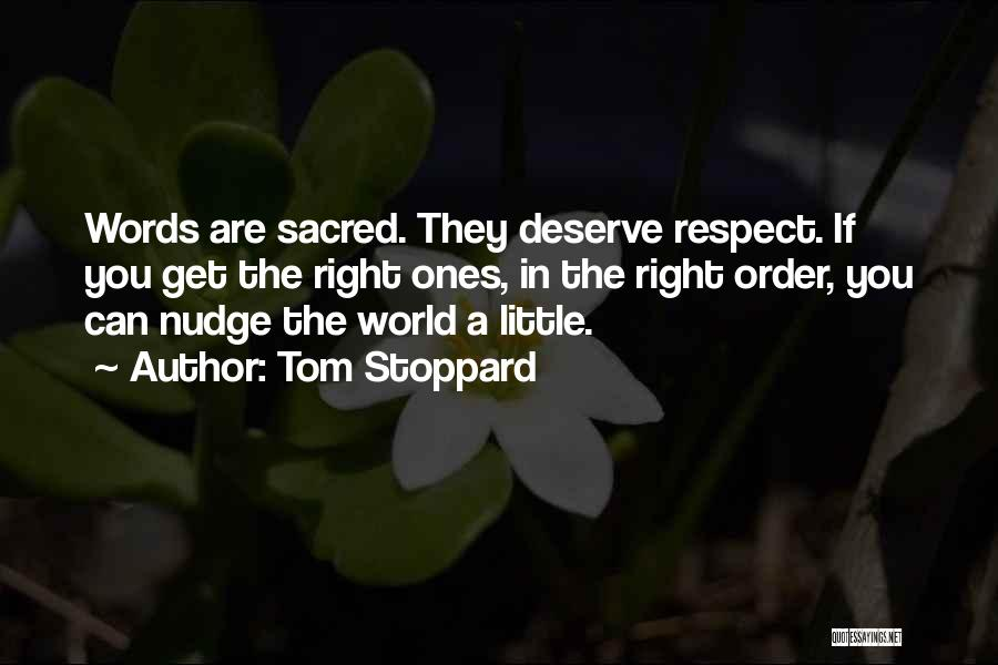 Sacred Quotes By Tom Stoppard
