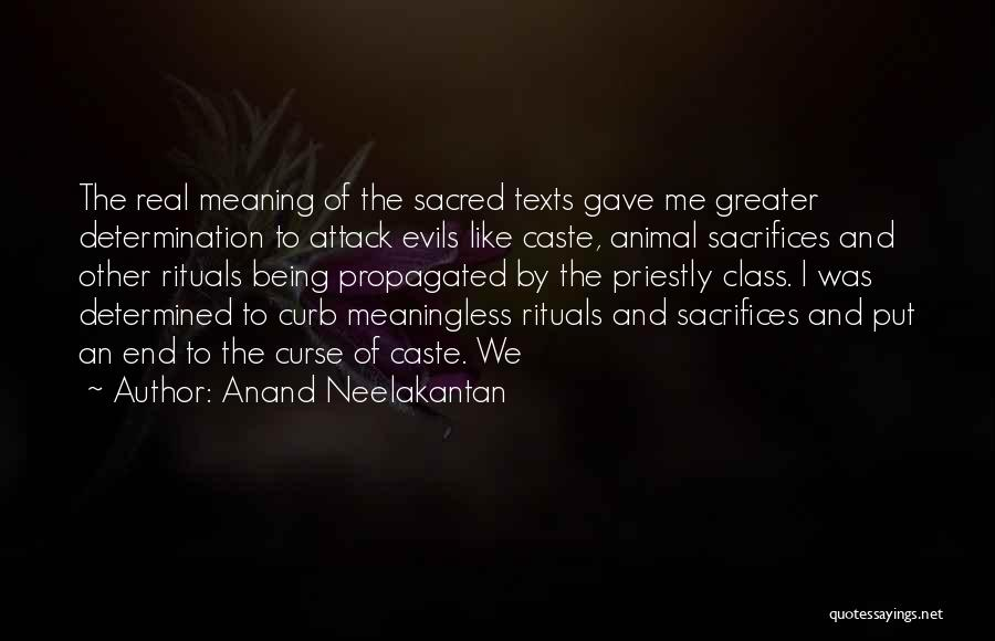 Sacred Texts Quotes By Anand Neelakantan