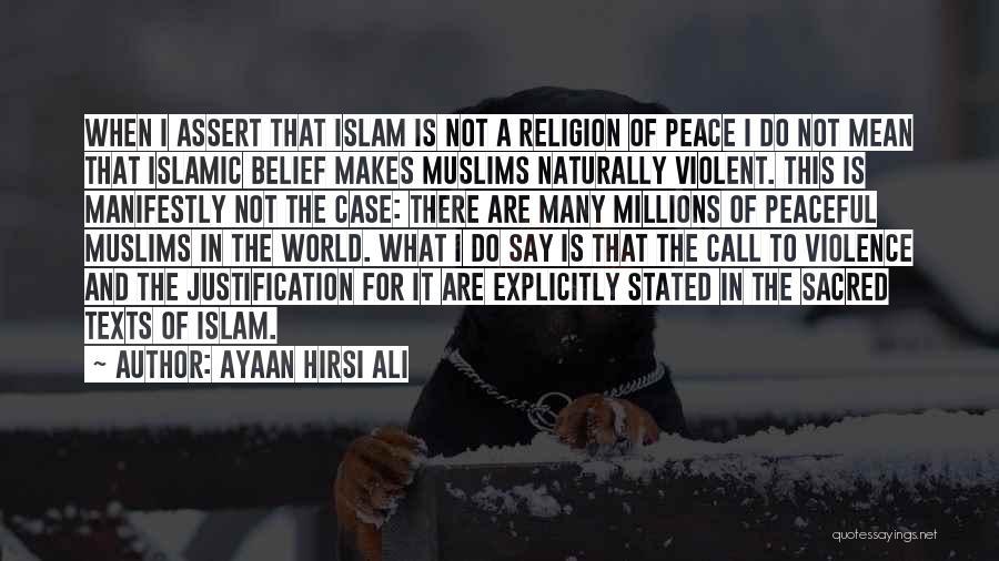 Sacred Texts Quotes By Ayaan Hirsi Ali