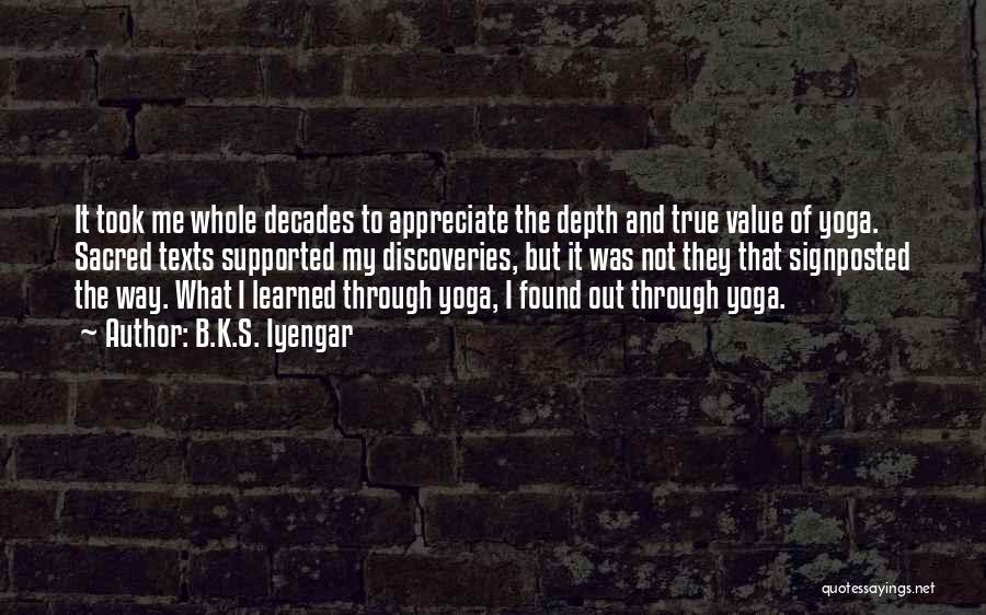 Sacred Texts Quotes By B.K.S. Iyengar