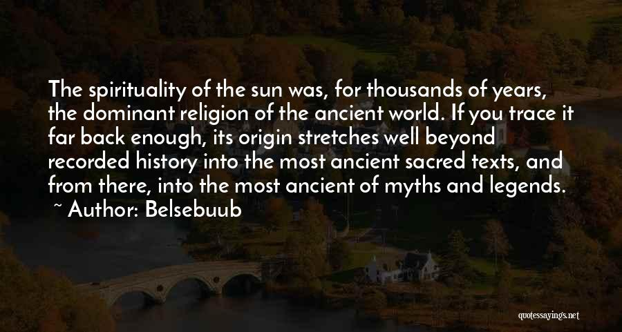 Sacred Texts Quotes By Belsebuub
