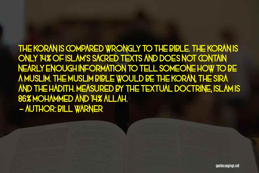 Sacred Texts Quotes By Bill Warner