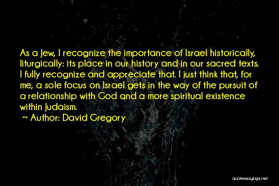 Sacred Texts Quotes By David Gregory