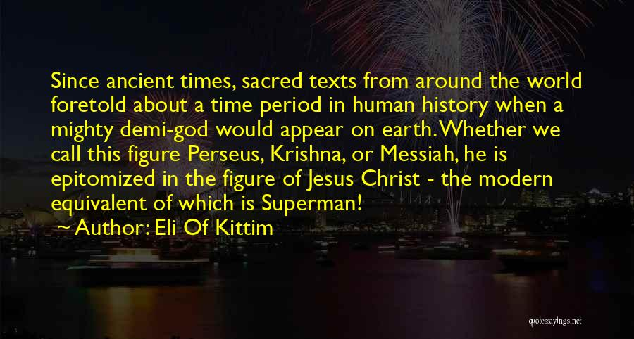 Sacred Texts Quotes By Eli Of Kittim