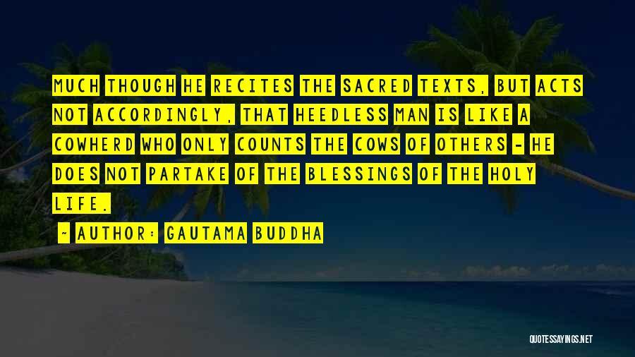 Sacred Texts Quotes By Gautama Buddha