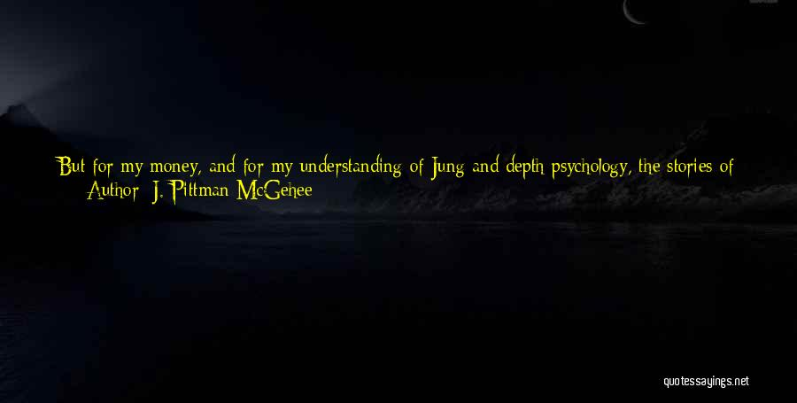 Sacred Texts Quotes By J. Pittman McGehee