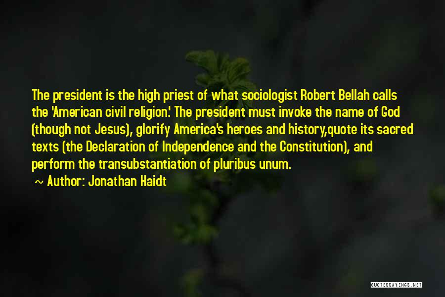 Sacred Texts Quotes By Jonathan Haidt