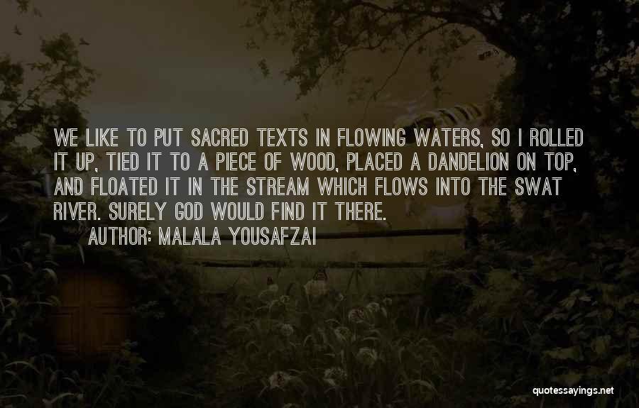 Sacred Texts Quotes By Malala Yousafzai