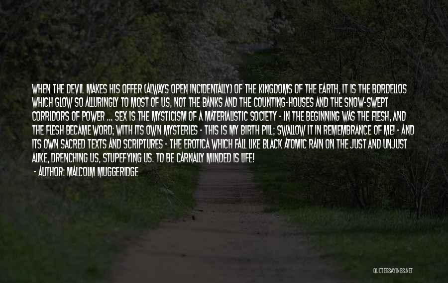 Sacred Texts Quotes By Malcolm Muggeridge