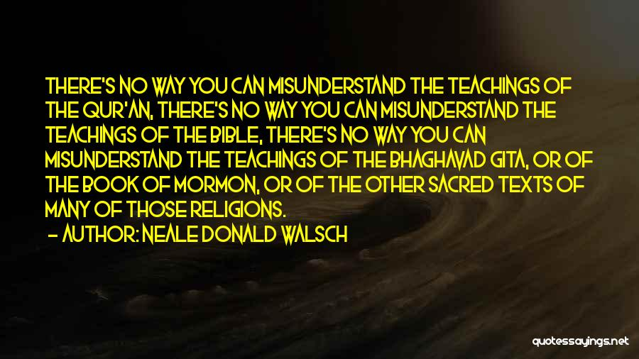 Sacred Texts Quotes By Neale Donald Walsch
