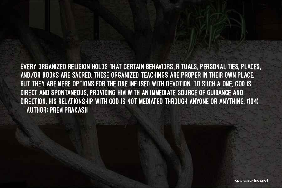 Sacred Texts Quotes By Prem Prakash