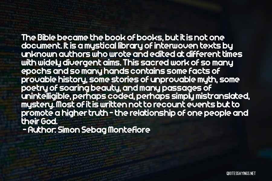 Sacred Texts Quotes By Simon Sebag Montefiore