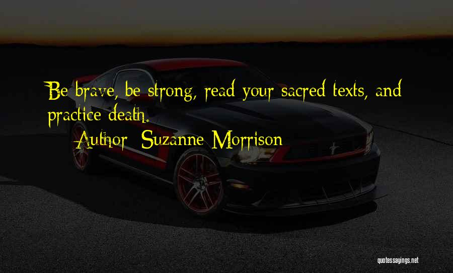 Sacred Texts Quotes By Suzanne Morrison