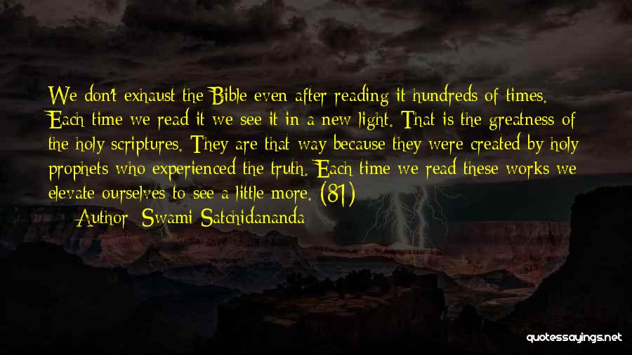 Sacred Texts Quotes By Swami Satchidananda