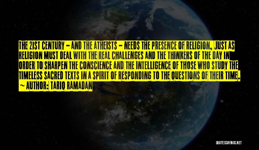 Sacred Texts Quotes By Tariq Ramadan