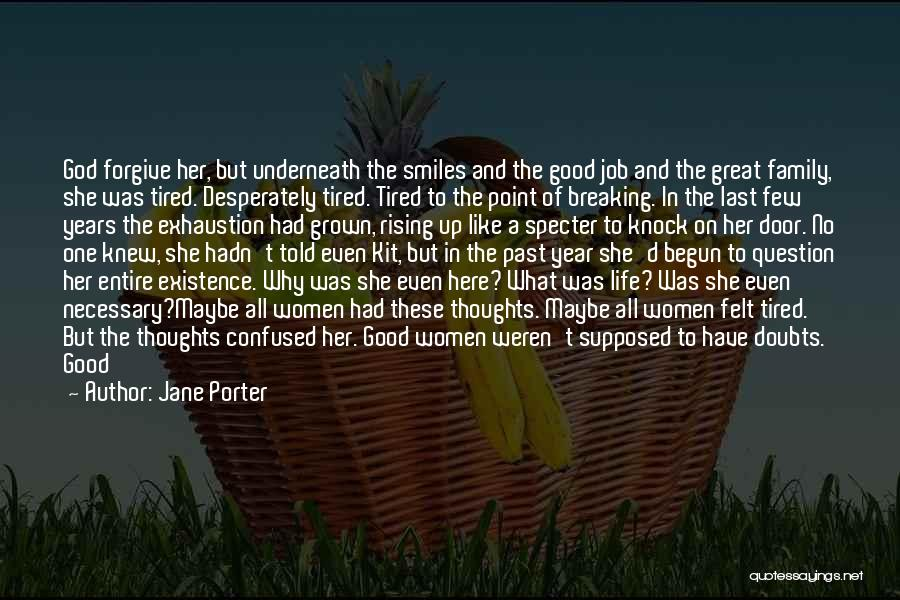 Sacrifice And Hard Work Quotes By Jane Porter