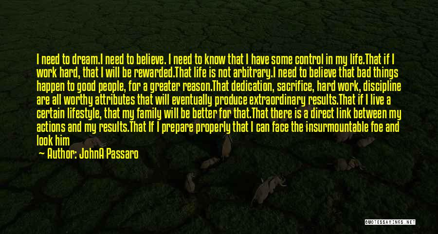 Sacrifice And Hard Work Quotes By JohnA Passaro