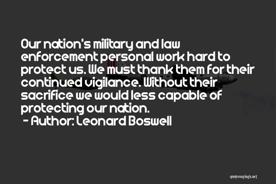 Sacrifice And Hard Work Quotes By Leonard Boswell