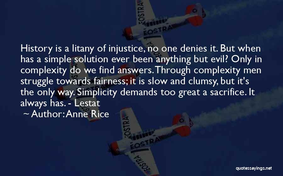 Sacrifice And Struggle Quotes By Anne Rice