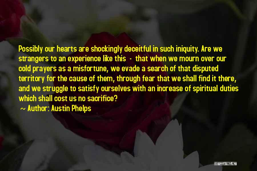 Sacrifice And Struggle Quotes By Austin Phelps
