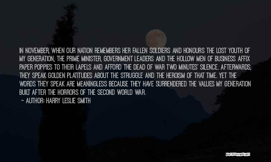 Sacrifice And Struggle Quotes By Harry Leslie Smith