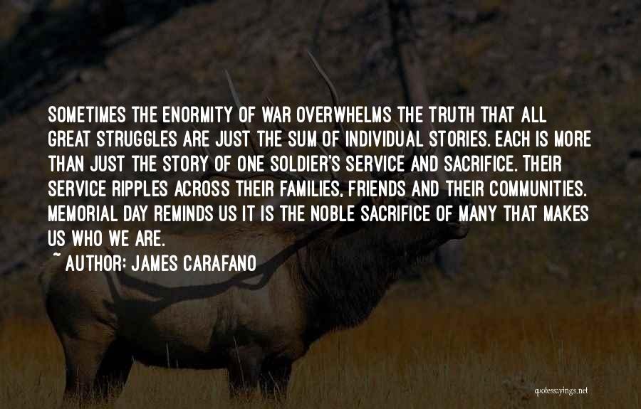 Sacrifice And Struggle Quotes By James Carafano