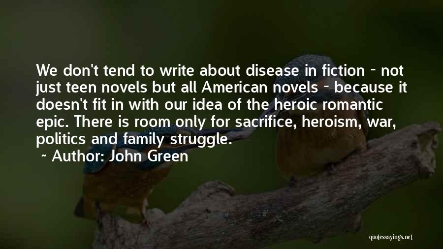 Sacrifice And Struggle Quotes By John Green