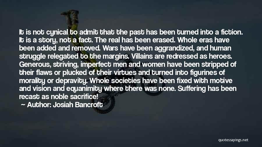 Sacrifice And Struggle Quotes By Josiah Bancroft