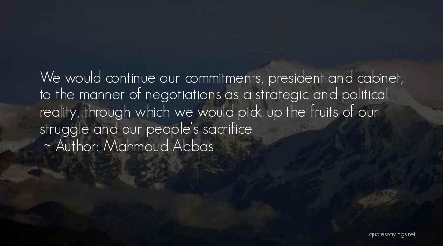 Sacrifice And Struggle Quotes By Mahmoud Abbas